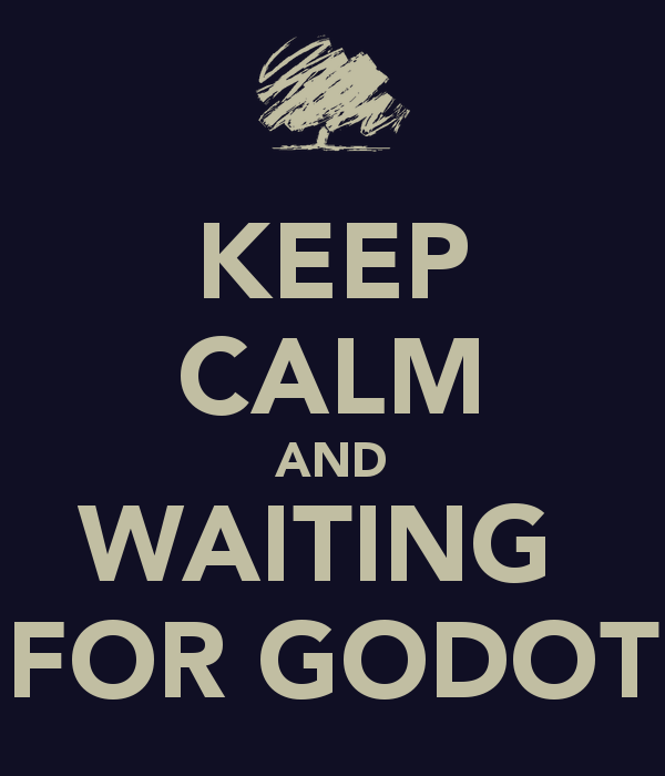 keep-calm-and-waiting-for-godot